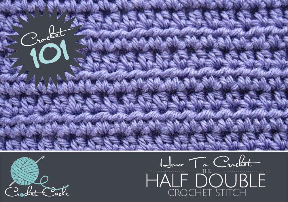 Crocheting Stitches Double Triple Half Double Crochet Stitch